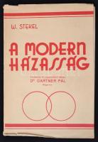 dr. Wilhelm Stekel: A modern házasság. Ford. dr. Gartner Pál. Bp., 1931, Novák Rudolf és Tsa. 137 p. Kiadói papírkötésben.