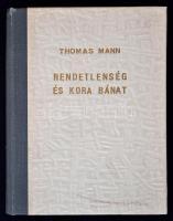 Thomas Mann: Rendetlenség és kora bánat. (Fordította: Dormándi László) Bp., 1931, Pantheon. 125 p. Kiadói félvászonkötésben.