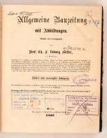1862 Allgemeine Bauzeitung mit Abbildungen. Hrsg. C. F. L. Förster. Osztrák-Magyar Monarchia egyik legjelentősebb építészeti folyóiratának teljes évfolyama. 8 szám egybekötve, nem lapszámozás szerinti sorrendben. Korabeli félvászonkötésben, márványozott lapszélekkel. Érvénytelen könyvtári pecsétekkel. Nem kollacionált.