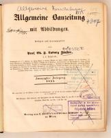 1855 Allgemeine Bauzeitung mit Abbildungen. Hrsg. C. F. L. Förster. Osztrák-Magyar Monarchia egyik legjelentősebb építészeti folyóiratának teljes évfolyama egybekötve. Számos kihajtható melléklettel. Korabeli félvászonkötésben, márványozott lapszélekkel. Érvénytelen könyvtári pecsétekkel. Nem kollacionált.