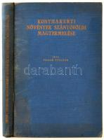 Frank Tivadar: Konyhakerti növények szántóföldi magtermelése. Bp., 1940, Pátria. 302 p. Kiadói kopottas egészvászon-kötésben.