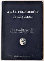 Dr. Kisfaludy Pál: A rák felismerése és kezelése Bp., 1940, Novák Rudolf. Kiadói kopottas egészvászon-kötésben.