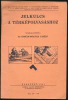 Irmédi dr.-Molnár László: Jelkulcs a térképolvasáshoz. Bp., 1941, Hornyánszky. Kiadói papír kötésben.