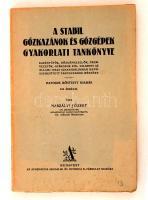Naszályi József: A stabil gőzkazánok és gőzgépek gyakorlati tankönyve. Bp., [1924], Athenaeum. Fekete-fehér illusztrációkkal. Papírkötésben, jó állapotban.