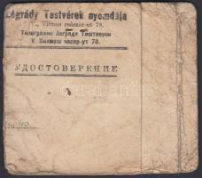 1945 a Légrády Testvérek által kiállított orosz-magyar kétnyelvű fényképes igazolvány nyomdai dolgozó részére, a városban való szabad mozgásról, megviselt állapotban