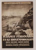 Benyó János: Budapest fürdőváros és az idegenforgalom. 1932. Magyar Idegenforgalmi Érdekeltségek Szövetsége. Kiadói papírkötés. Jó állapotban, szerző által dedikált!