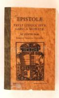 Az Zenth Paal leueley magyar nyeluen. Epistolae Pauli lingva Hvngarica donatae. 1884, Franklin Társulat. A 16. századi eredeti kiadás betűhív újrakiadása. Iniciálékkal és metszetettekkel gazdagon illusztrálva. Újrakötve, közepes állapotban.