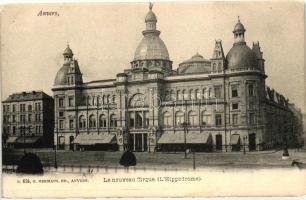 Antwerpen, Anvers; Le nouveau Corque / Hippodrome