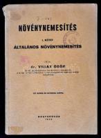 Dr. Villax Ödön: Növénynemesítés. I. Általános Növénynemesítés. Több színes és fekete-fehér képpel illusztrálva. Magyaróvár, 1944. Megviselt, széteső állapotban. Volt könyvtári példány!