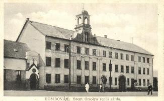 Dombóvár, Szent Orsolya rendi zárda; László Vilma kiadása