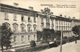 Gyulafehérvár, Karlsburg, Alba Iulia; Tiszti pavilon, kiadja Weisz Bernát / officers pavilion