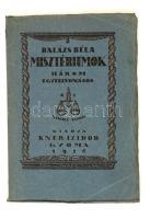 Balázs Béla: Misztériumok. Három egyfelvonásos. Gyoma, 1918, Kner Izidor. Kiadói papír kötésben.