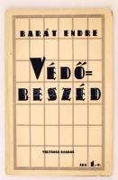 Barát Endre: Védőbeszéd. Budapest, 1939, Viktória Kiadás. Kiadói papír kötésben.