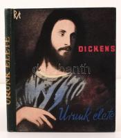Charles Dickens: Urunk élete. A könyvdíszeket rajzolta: D. Guti Erzsi. Budapest, é.n., Rózsavölgyi és Társa Kiadása. Korabeli egészvászon kötésben