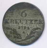 Ausztria 1795A 6Kr Ag (2,66g) T:3 patina Austria 1795A 6 Kreuzer Ag (2,66g) C:F patina Krause KM#2127