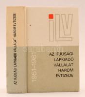 Horváth Tibor (szerk.) : Az Ifjúsági Lapkiadó három évtizede 1951-1981. Budapest, 1981, Ifjúsági Lapkiadó Vállalat. Megjelent 1000 példányban. Kiadói egészvászon kötés, műanyag tokban.