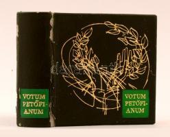 Votum Petőfianum. Budapest, 1973, Kossuth Könyvkiadó. Több nyelven, Kass János illusztrációival. Kiadói műbőrkötésben, műanyag tokban. A gerincén a műbőr kopott.