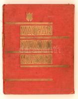 Magyar rajzolóművészek. Bp., 1930, Könyvbarátok Szövetsége. Kopott vászonkötésben, gerincén kis sérüléssel, egyébként jó állapotban.