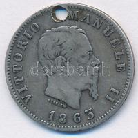 Olaszország 1863T BN 1L Ag II. Viktor Emánuel T:3 ly. Italy 1863T BN 1 Lira Ag Vittorio Emanuele II C:F hole