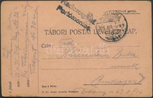 1916 Tábori lap HOMONNA polgári postán feladva Hadiszolgálat. Portómentes. bélyegzésekkel