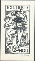Rudolf Grobe(?-?): Ex libris Otto Holl. Klisé, papír, jelzett, 12x7 cm