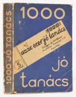 Ezer jó tanács. Mühlbeck Károly 150 rajzával. Budapest, é.n., Singer és Wolfner Irodalmi Intézet Rt. Kiadói kopottas, szakadozott papírkötés, a könyvben néhol ceruzás firkával.