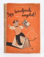 Dr. Hegedűs Lajos: Így tanuljunk angolul. I. rész kezdőknek. Pécs, 1946, Dr. Karl Könyvkiadó. Második, átdolgozott kiadás, 183 p. Kiadói papírkötés, némileg szakadt borítóval, de egyébként jó állapotban.
