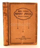 Riedl Frigyes: Arany János. Budapest, 1920, Pallas Irodalmi és Nyomdai Rt. Negyedik, részben átdolgozott kiadás. Korabeli félvászon kötés, kopottas borítóval.