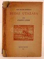 Gvadányi József: Egy falusi nótárius budai utazása. Budapest, 1957, Magyar Helikon. Kiadói félvászon kötés, szakadozott papírborítóban, a félvászon gerinc egy része megfakult. Egyébként jó állapotban.