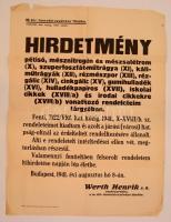 1941 Wert Henrik (1881-1952) vezérkari főnök (1938-1941) 1941 augusztus 8.-i hirdetménye, amely szerint a korábbi rendeletek megszegői megtorlásban részesülnek, hajtással, és a hajtások mentén kisebb szakadásokkal, foltos, 62x46 cm.