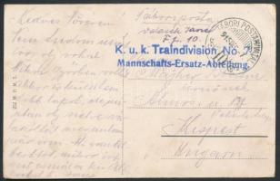 1915 Tábori posta képeslap K.u.k. Traindivision No.7. Mannschafts-Ersatz-Abteilung + TP 10