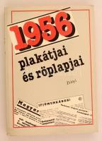 1956 plakátjai és röplapjai. Október 22. - november 5. Szerk.: Izsák Lajos, Szabó József, Szabó Róbert. Budapest, 1991, Zrínyi. Kiadói papírkötés.