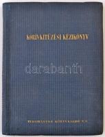 Körívkitűzési kézikönyv. Szerk.: Szepeslublói László. Budapest, 1950, Tudományos könyvkiadó. Kiadói egészvászon kötés. Jó állapotban.