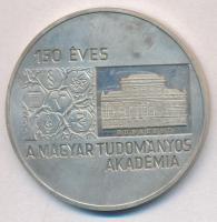 Képíró Zoltán (1944-1981) 1975. 150 éves a Magyar Tudományos Akadémia Ag emlékérem (30,64g/42mm) T:2(PP)