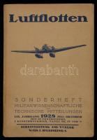 Luftflotten. Sonderheft Militärwissenschaftl. und Techn. Mitteilungen. Wien. 1928. 752p. + 1 t (a többi 4 hiányzik) Papírkötésben / 1 table is present from 5