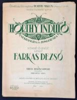 1923 Fakras Dezső: Horthy-induló énekhangra és zongorára. Bp., Turán Regőscsoport. Kotta, jó állapotban