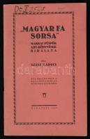 Szász Károly: Magyar fa sorsa. Makkai Püspök Ady-könyvének bírálata, 39 p. Budapest, 1927, Budapesti Hirlap Nyomdája. Kiadói tűzött papírkötés.