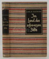 Carl R. Raswan: Im Land der Schwarzen Zelte. Mein Leben unter den Beduinen. Berlin, 1934, Ullstein. Kiadói egészvászon kötés, fekete-fehér fotókkal illusztrálva, német nyelven. Jó állapotban. / Linen-binding, in good condition, in german language.