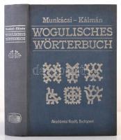 Munkácsi Bernát: Wogulisches wörterbuch. Szerk.: Kálmán Béla. Bp., 1986, Akadémiai Kiadói. Kiadói egészvászon kötés, az egyik oldalon nyomdahibával (439 p.), de egyébként jó állapotban, magyar, német és vogul nyelven.