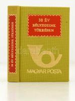 30 év bélyegeink tükrében. Bp., 1975, Magyar Posta. Kiadói egészvászon kötés. Jó állapotban.