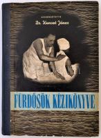 Fürdősök kézikönyve. Szerk.: Dr. Kunszt János. Bp, 1957, Medicina. Kiadói félvászon kötés, kissé kopottas borítóval, néhol ceruzás bejegyzéssel, fekete-fehér illusztrációkkal.