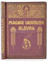 Rákosi Jenő, et al.: Magyar vasutasok albuma. Bp., 1930, Hauptmann Béla. Díszes vászonkötésben, jó állapotban.