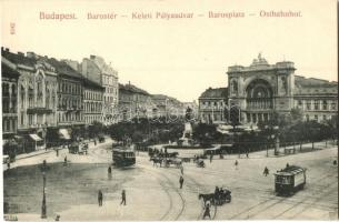 Budapest VII. Keleti pályaudvar, Baross tér, Baross-szobor, hotel, villamosok, Taussig A. kiadása