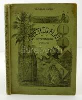 Vértesi Károly: Keleti ég alatt. Egyiptomban. Útirajzok. Bp., 1898, Franklin. Vászonkötésben, jó állapotban.