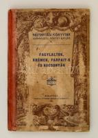 Fagylaltok, krémek, parfait-k és kocsonyák. Bp., 1903, Athenaeum (Háztartási Könyvtár 5.). Megviselt félvászon kötésben.