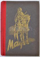May Károly: Az olajkirály. Átdolgozta Mikes Lajos. Bp., 1946, Athenaeum. Kiadói aranyozott félvászon kötés, egészoldalas illusztrációkkal. Jó állapotban.