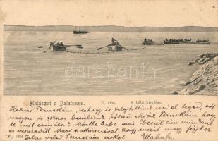 Balaton, halászat, a háló kivetése (kis szakadás / small tear)