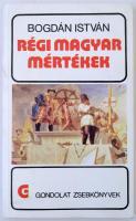 Bogdán István: Régi magyar mértékek. Bp., 1987, Gondolat (Gondolat zsebkönyvek). Papírkötésben, jó állapotban.