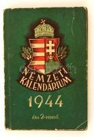 Nemzeti Kalendárium 1944. Szerk.: Dr. Mindszenti Béla. Bp., (1944), Nemzeti Könyvtár, 16+296 p. Kiadói papírkötés, kissé viseltes állapotban, kopottas, foltos borítóval, gerinccel.