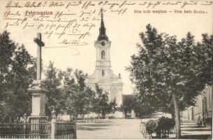 Fehértemplom, Ung. Weisskirchen, Bela Crkva; Római katolikus templom / Roman Catholic church
